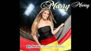 Download EM Song 2012 - MARRY - Ein neues Sommermärchen MP3 song and Music Video