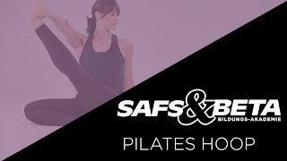SAFS & BETA Pilates Hoop, Pilates mit dem Hula Hoop, Workshop
