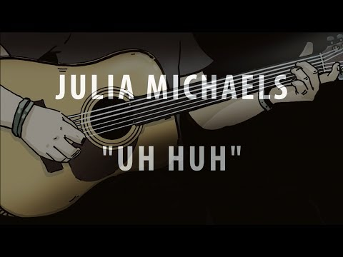 JULIA MICHAELS - UH HUH (INSTRUMENTAL / KARAOKE)