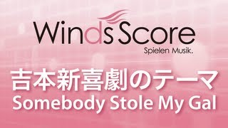 WSL-09-020 吉本新喜劇のテーマ~Somebody Stole My Gal