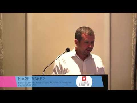 OpenStack for the world, Mark Baker, Canonical