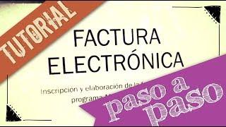 Facturación Electrónica – Video #6 ¿Cómo hacer una factura electrónica?