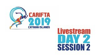 Cayman CARIFTA 2019 Day 2 livestream