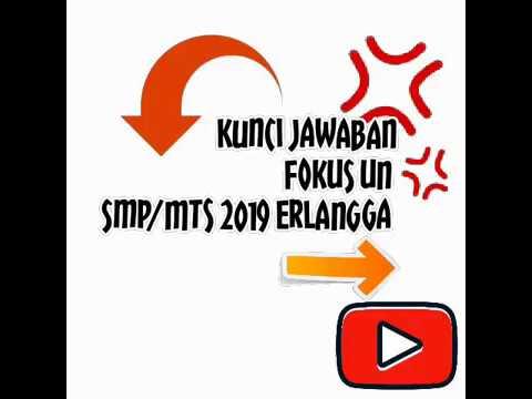 Kunci jawaban erlangga xpress un 2019 smp. Kunci Jawaban Erlangga Fokus Un Smp Mts 2019 Youtube
