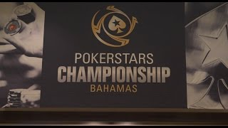 What to Look for at the PokerStars Championship Bahamas