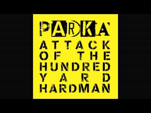 Parka - I Don't Wanna Fight You Tonight