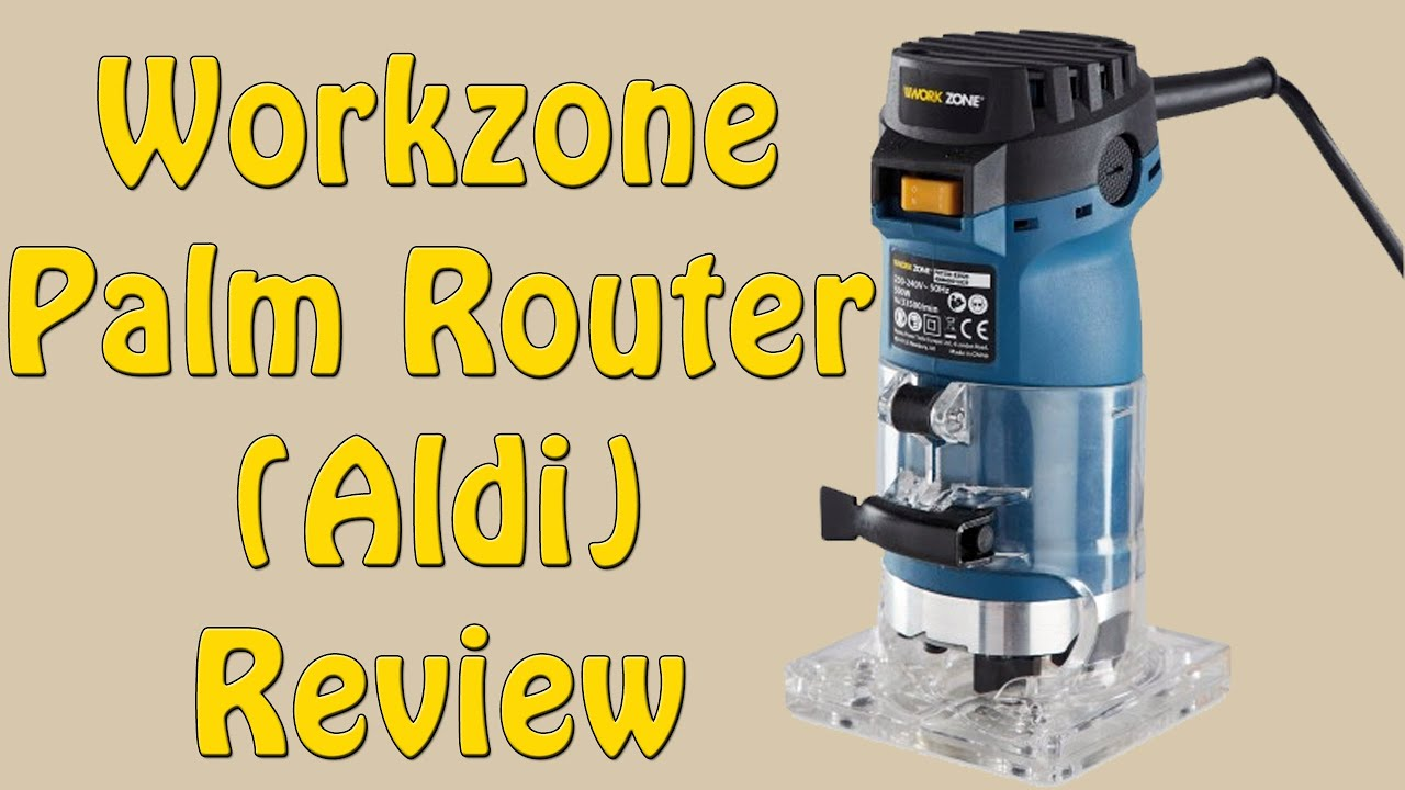 Workzone Palm Router Aldi Review Episode 150