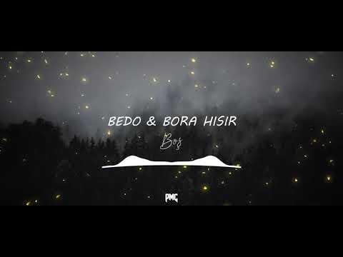 Bedo & Bora Hışır - BOŞ (prod. by Uğur Öztürk)