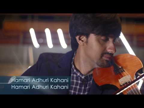 Arijit Singh - Hamari Adhuri Kahani | Pehela Nasha (Aneesh Violin Vidyashankar Mashup Cover)