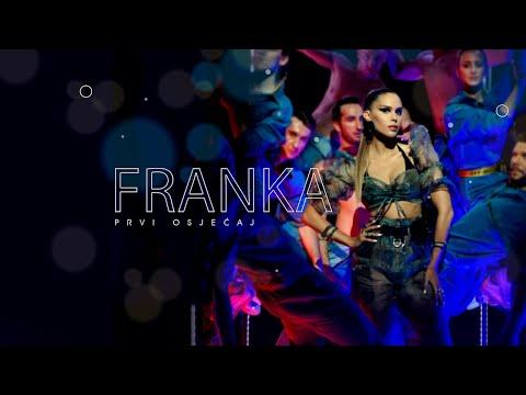 Смотреть клип Franka - Prvi Osjećaj