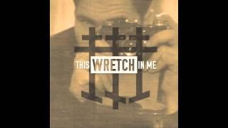 This Wretch In Me - 01 Huck Finn [Lyrics]