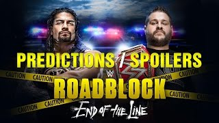 WWE ROADBLOCK: END OF THE LINE PPV Event Match Card and Predictions Rundown