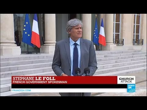 France church attack: French government spokesman reports on cabinet meeting discussions