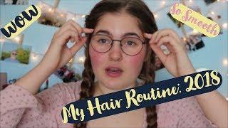 My Hair Routine: 2018