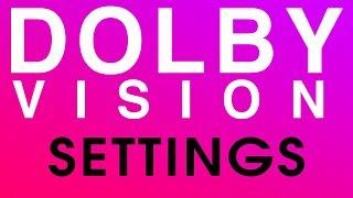 (Dolby Vision Settings) In-Depth Walkthrough -- LG B7, C7, E7, G7, W7 TV HDR Settings & Menu Setup