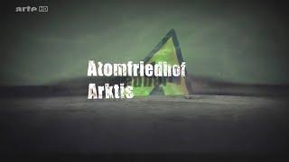 Atomfriedhof Arktis (2013)