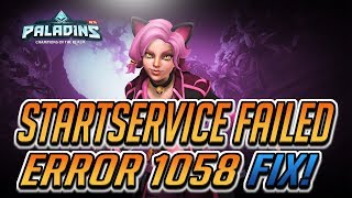 """How to Fix Paladins and Realm Royale Error Code 20006 """"StartService Failed 1058"""" - WORKS 100%!"""