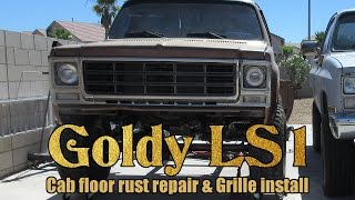 Chevy K20 Cab floor rust repair and grille install