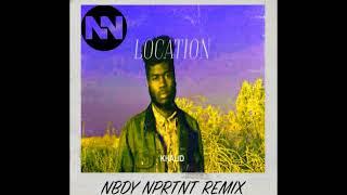 Location (Nbdy Nprtnt Remix)