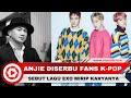 Bandingkan Lagu Exo Mirip Karyanya Anji Diserang Fans K Pop
