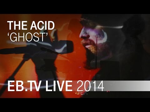 THE ACID 'Ghost' live in Berlin