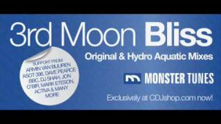 3rd Moon - Bliss (Original Mix)
