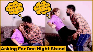 Asking For 0ne Night Stand Prank On kannu | RDS Entertainment |