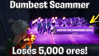 Dumbest Scammer Loses 5,000+ Ores! (Scammer gets scammed) Fortnite Save The World