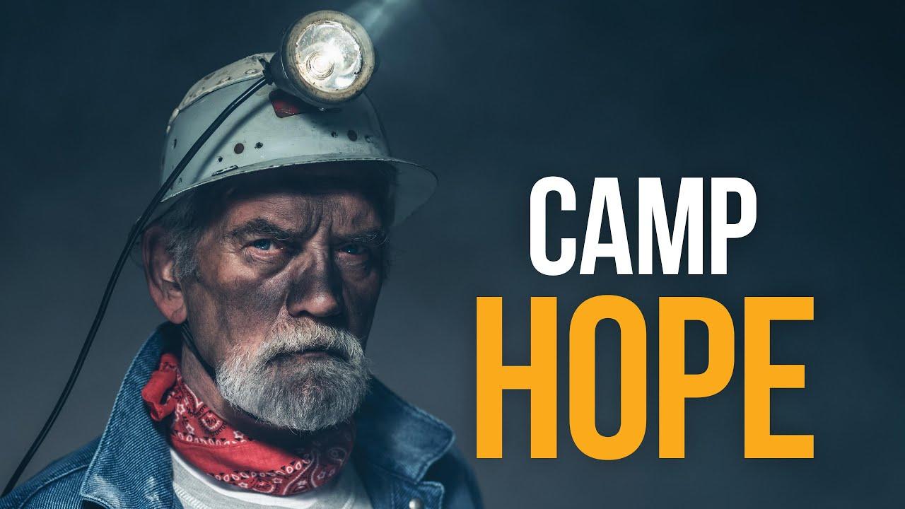 It Is Written - Camp Hope