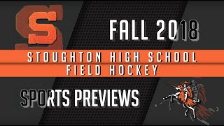 2018 Stoughton High Field Hockey Season Preview