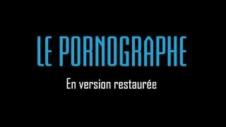 Le Pornographe - Bande annonce (2018) HD VOST