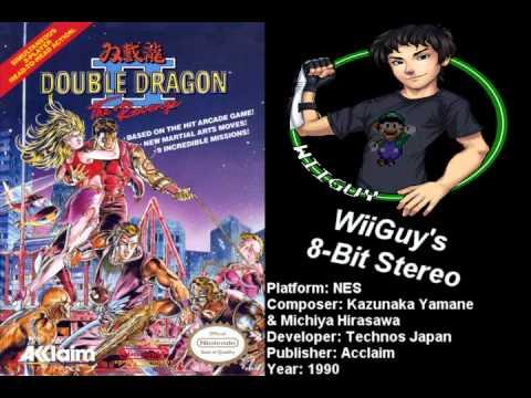 Double Dragon 2: The Revenge (NES) Soundtrack - 8BitStereo