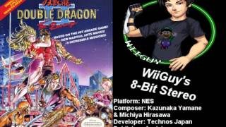 Double Dragon 2: The Revenge (NES) Soundtrack - 8BitStereo