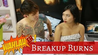 Breakup Burns | #12 Wah Lau Eh! | Happy-TV
