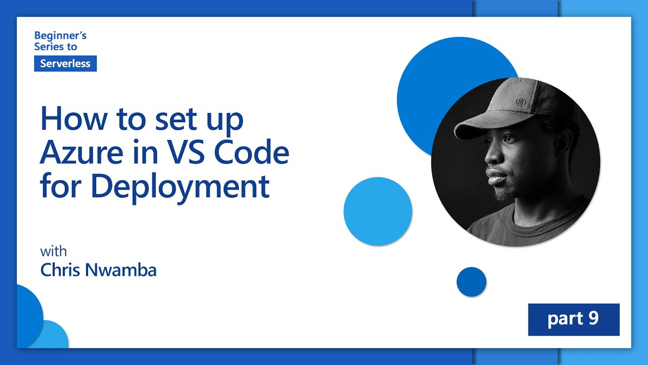 How to set up Azure in VS Code for Deployment   Beginner's Series to: Serverless [9 of 16]