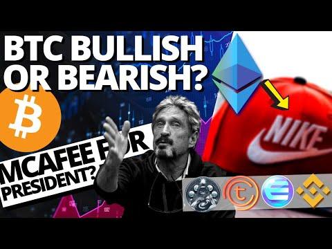 BITCOIN BULLISH OR BEARISH? John McAfee for POTUS? NIKE Uses Ethereum? Kronoverse, Enjin, Tomochain