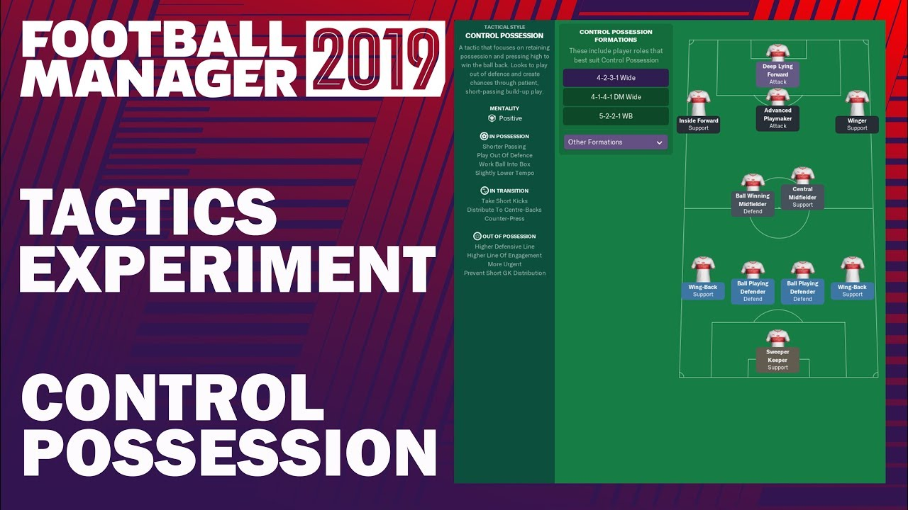 Football Manager 2019 Experiment | Tactics Testing | Control Possession