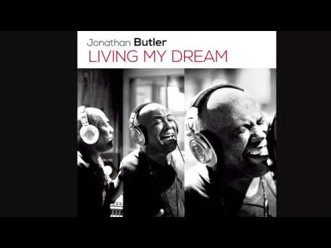 Jonathan Butler-Living my dream