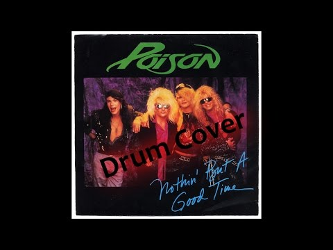Nothin' But a Good Time by Poison Drum Cover by...