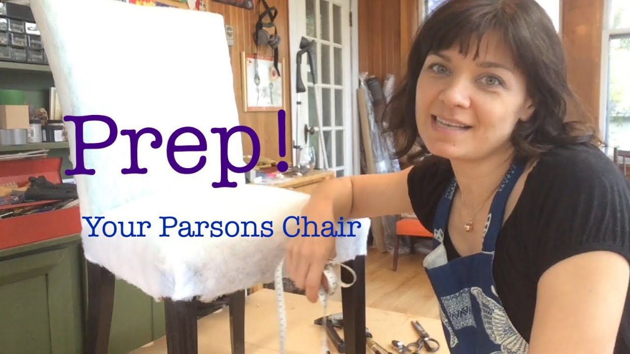 Parsons Chair Tutorial Part One   Prep!
