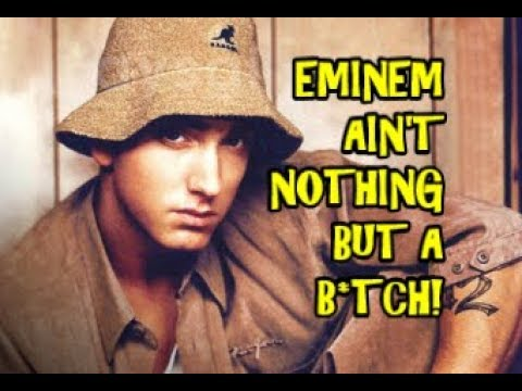 Eminem Ain't Nothing But A B*TCH! ~New PARODY Song~ ICP