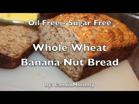 Whole wheat banana nut bread sugar oil free youtube forumfinder Image collections