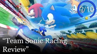 Team Sonic Racing Review [PS4, Switch, Xbox One, & PC] (Video Game Video Review)