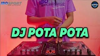 Download lagu DJ Pota Pota TikTok - DJ Copines Remix Terbaru Full Bass 2020