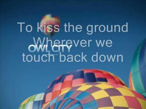 Owl City - Hot Air Balloon HQ Lyrics
