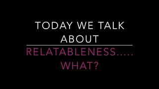 Vlog: Relatableness