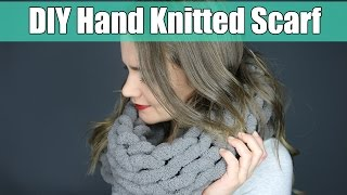 DIY 10 Minute Hand Knitting Infinity Scarf | Easier Than Arm Knitting