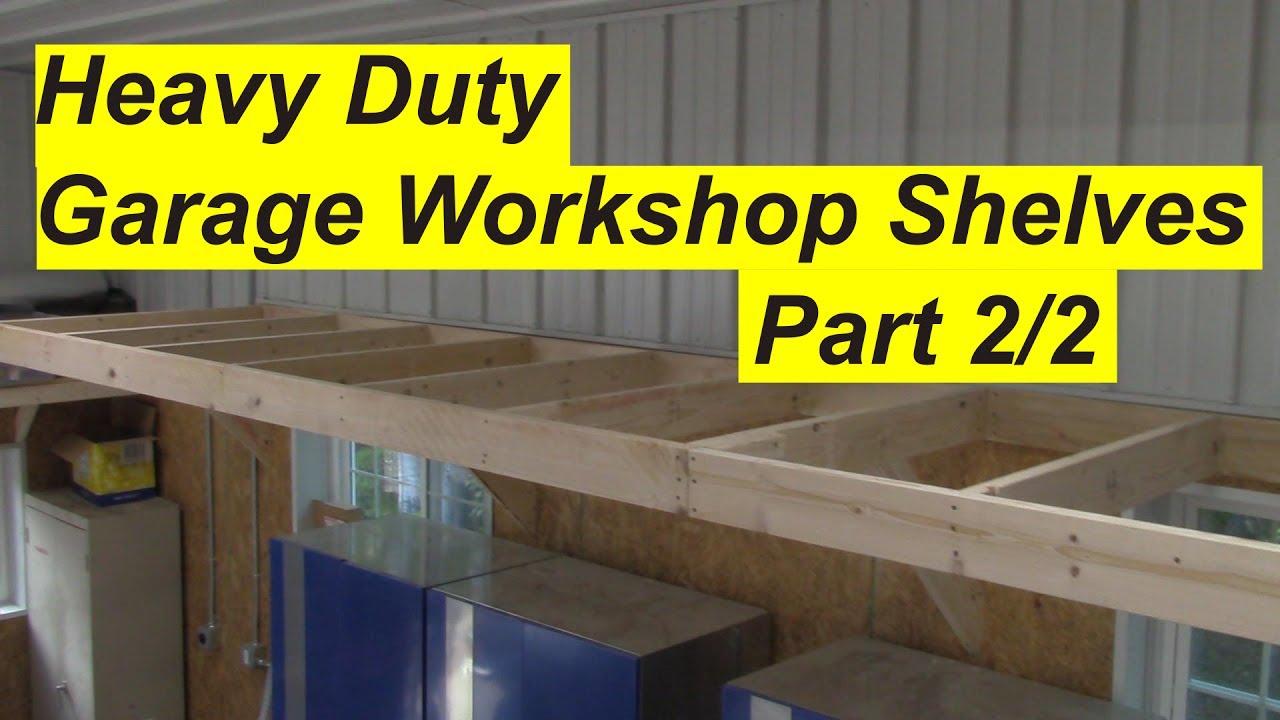 Building Garage Workshop Shelves part 2 - YouTube