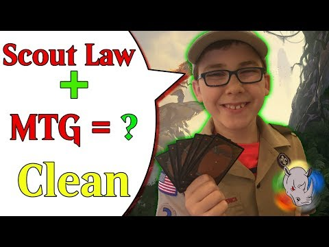 Clean Using the Scout Law in MTG
