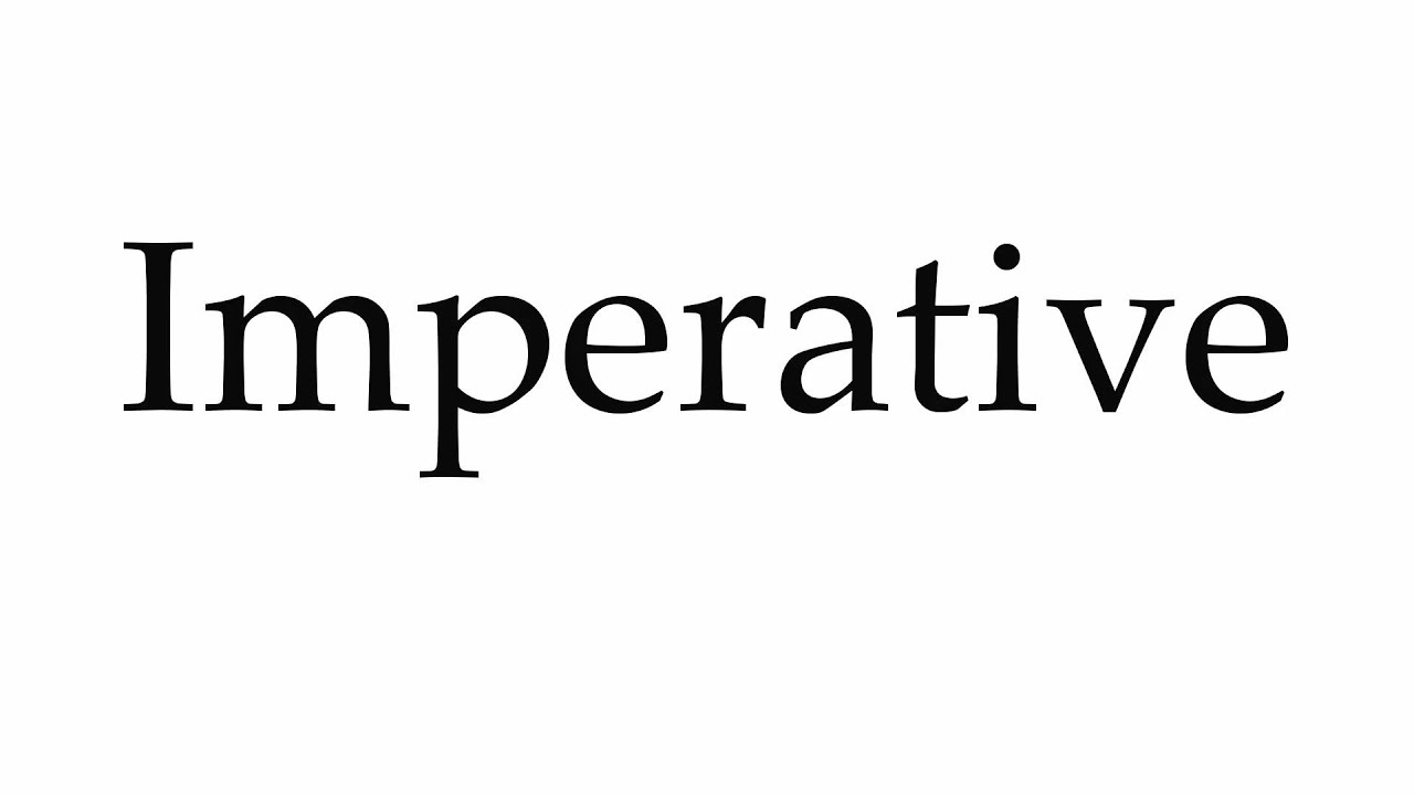 How to Pronounce Imperative